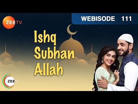 Ishq Subhan Allah - Kabir & Miraj Fight In Public - Ep 111 - Webisode   Zee Tv Hindi Show
