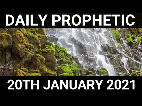 Daily Prophetic 20 January 2021 1 of 7