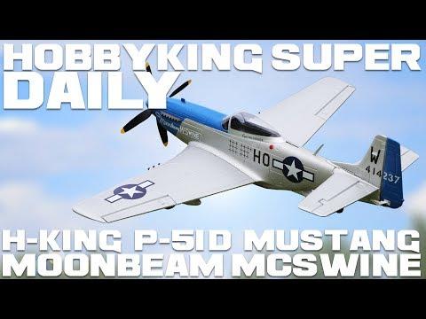 H-King P-51D Mustang Moonbeam McSwine 750mm - HobbyKing Super Daily - UCkNMDHVq-_6aJEh2uRBbRmw