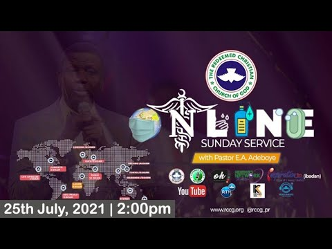 RCCG JULY 25th 2021  PASTOR E.A ADEBOYE SPECIAL SERVICE
