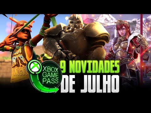 9 NOVIDADES DE JULHO NO XBOX GAME PASS