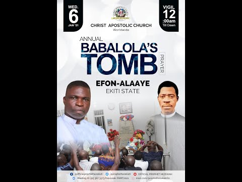 JOIN US LIVE @ ANNUAL BABALOLA'S TOMB PRAYER (EFON-ALAAYE, EKITI STATE)