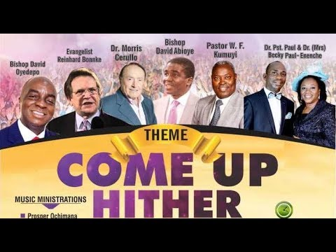 KINGDOM POWER AND GLORY WORLD CONFERENCE 2018 THEME: COME UP HITHER (IMPARTATION SERVICE) 30.11.18