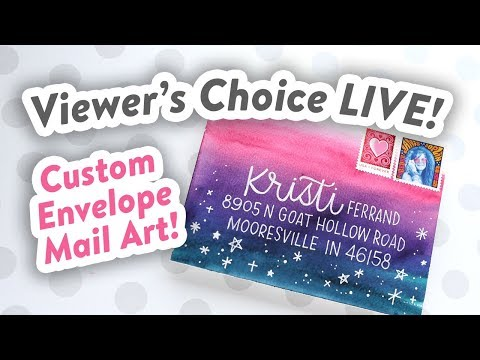 Viewer's Choice LIVE REPLAY – Custom Mail Art, Watercolor