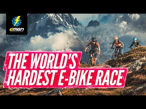 Is This The World's Hardest Race? | E-Bike Tour Du Mont Blanc 2019