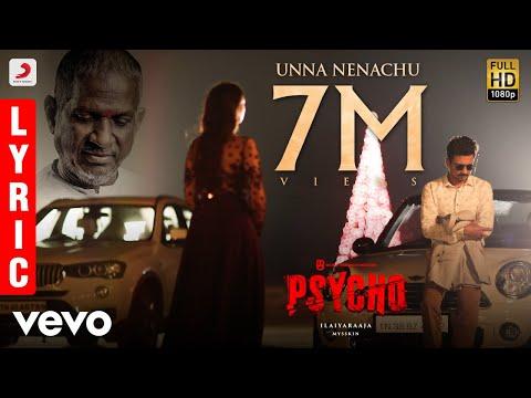 Psycho - Unna Nenachu Lyric| Udhayanidhi Stalin | Ilayaraja | Mysskin ... - UCTNtRdBAiZtHP9w7JinzfUg