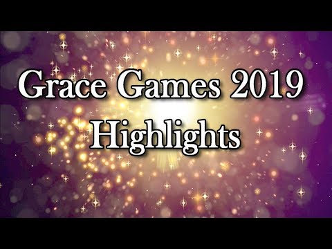 Grace Games 2019 Highlights