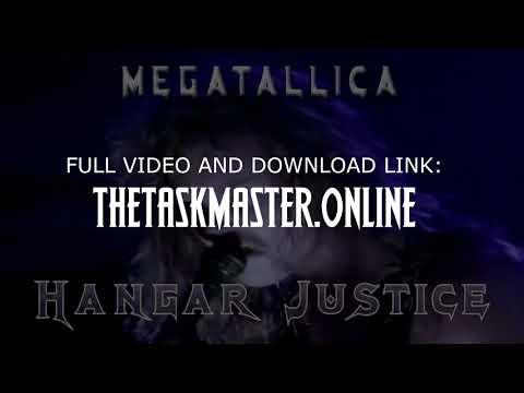 MEGATALLICA   Hangar Justice (re upload)
