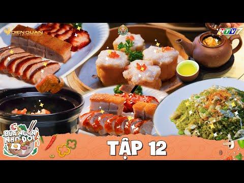 Bữa Ngon Nhớ Đời  Tập 12: Phát La, Yumi Thiên Nga mắc chữ a mồm chữ o với cực phẩm ẩm thực Hong Kong