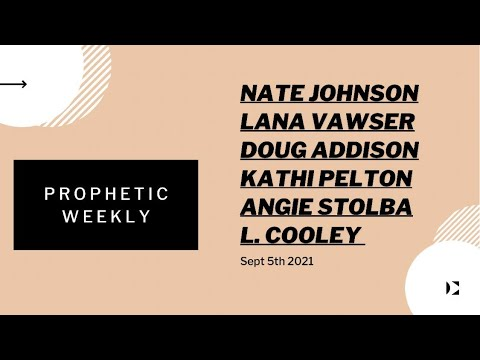 Prophetic Weekly Sept 5th 2021