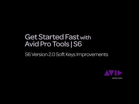 19. Get Started Fast with Avid Pro Tools | S6  -  v2.0 Soft Keys