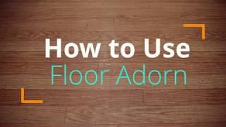 Floor Adorn Installation