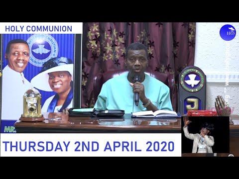 PASTOR E.A ADEBOYE SERMON - RCCG APRIL 2020 HOLY COMMUNION