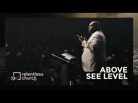 Above See Level   Pastor John Gray