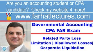 Related Party Loss Limitation | Disallowed Losses| Corporate Distribution Liquidation | CPA Exam REG