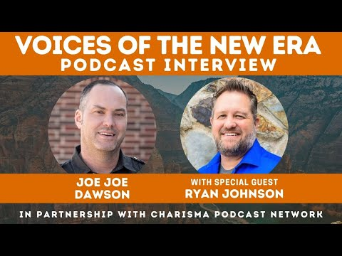 Voices of the New Era with Ryan Johnson