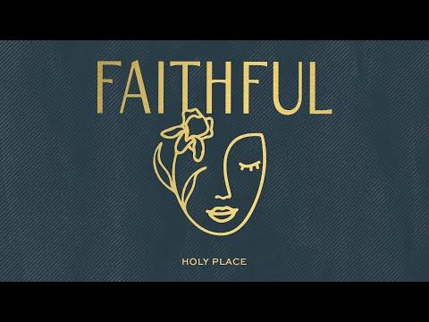 Holy Place (Audio)  FAITHFUL, Amy Grant, Ginny Owens & Taylor Leonhardt