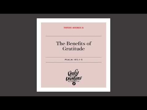 The Benefits of Gratitude  Daily Devotional
