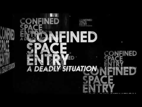 Confined Space Entry: A Deadly Situation