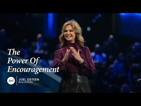 Victoria Osteen - The Power of Encouragement