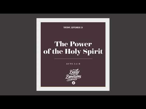 The Power of the Holy Spirit - Daily Devotion
