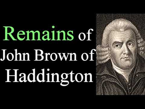 Remains of John Brown of Haddington - Christian Audio Books