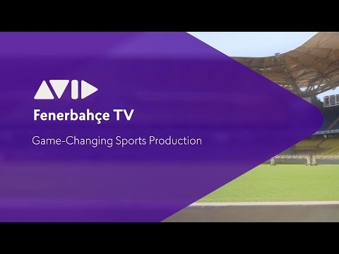 Fenerbahçe TV | Game-Changing Sports Production