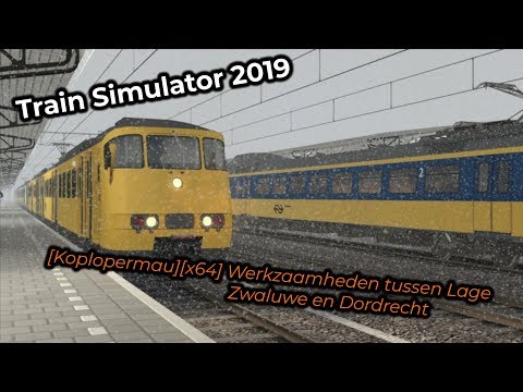 [Koplopermau][x64] Werkzaamheden tussen Lage Zwalue en Dordrecht -- Livestream 03/03/2019