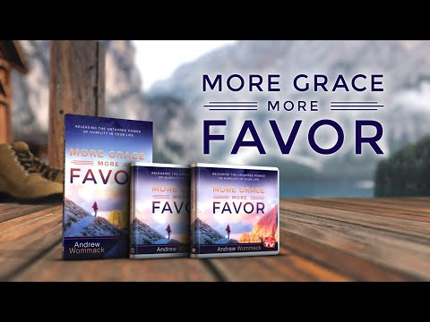 More Grace, More Favor:Releasing theUntappedPower ofHumility inYourLife