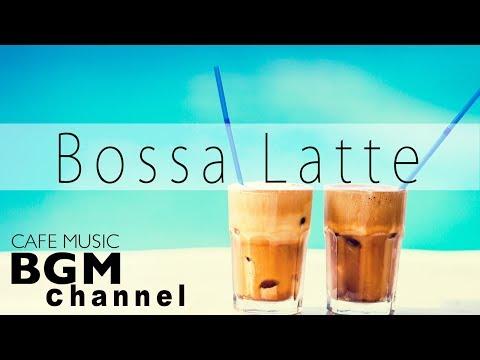 Latin & Bossa Nova Instrumental Music - Jazz Cafe Hip Hop