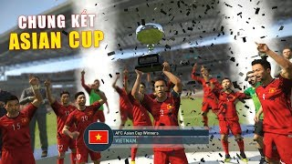 PES19 | ASIAN CUP | TRẬN CHUNG KẾT | VIETNAM vs NEW ZEALAND (20/2 )