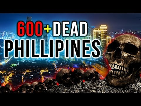 Breaking Signs Alert: 600 Dead in the Philippines! - Death is Spreading in a National Crisis! - 2019