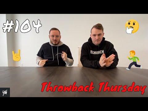 Episode 104 - Throwback Thursday