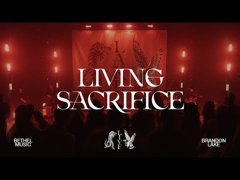 Living Sacrifice - Brandon Lake  House of Miracles (Live)