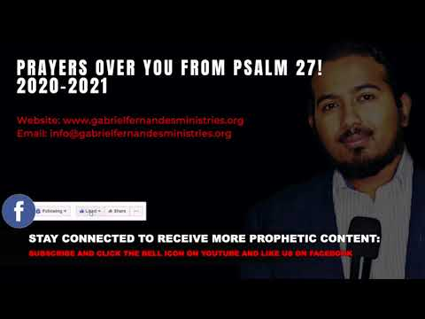 POWERFUL PRAYERS OVER YOUR LIFE FROM PSALM 27, 2020 2021 BY EVANGELIST GABRIEL FERNANDES