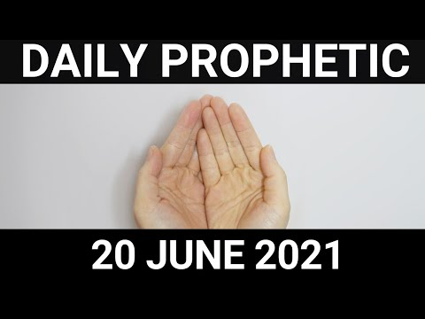 Daily Prophetic 20 June 2021 5 of 7
