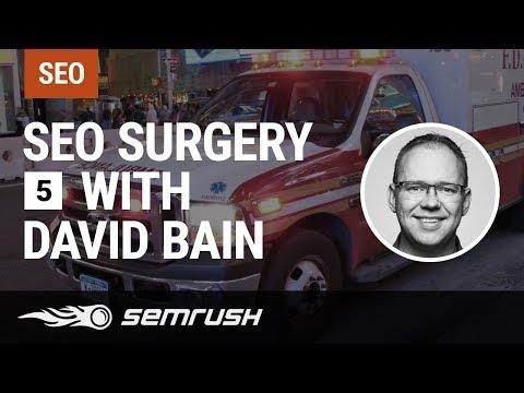 SEO Surgery with David Bain Episode 5