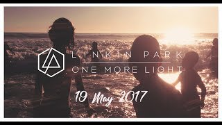 One More Light Album 19 May 2017 2nd Year Anniversary