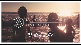 One More Light Album 19 May 2017 2nd Year Anniversary