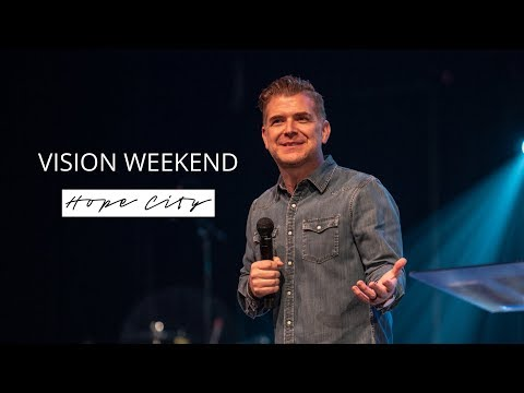 Vision Weekend 2018  Pastor Jeremy Foster