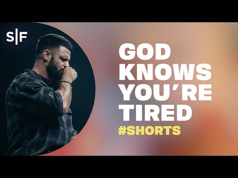 God Knows You're Tired #Shorts  Steven Furtick