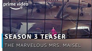 Official Teaser: The Marvelous Mrs. Maisel - Season 3 | Amazon Original 2019