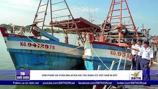 Xâm phạm hải phận Malaysia, 2 tàu cá Việt Nam bị bắt