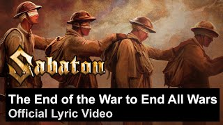 The End of the War to End All Wars (Official Lyric Video)