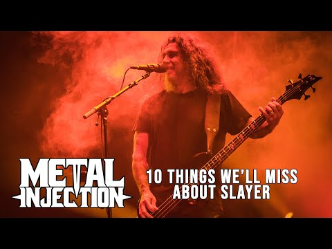 10 Things We'll Miss About SLAYER | Metal Injection