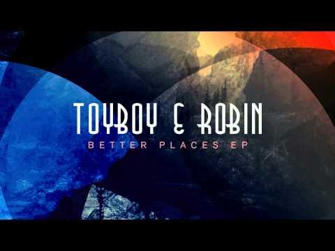 Toyboy & Robin - Better Places (feat. Alex Adams) - default