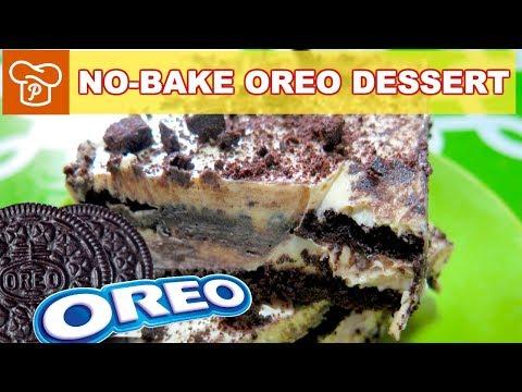 How to Make No Bake OREO Dessert | Pinoy Easy Recipes