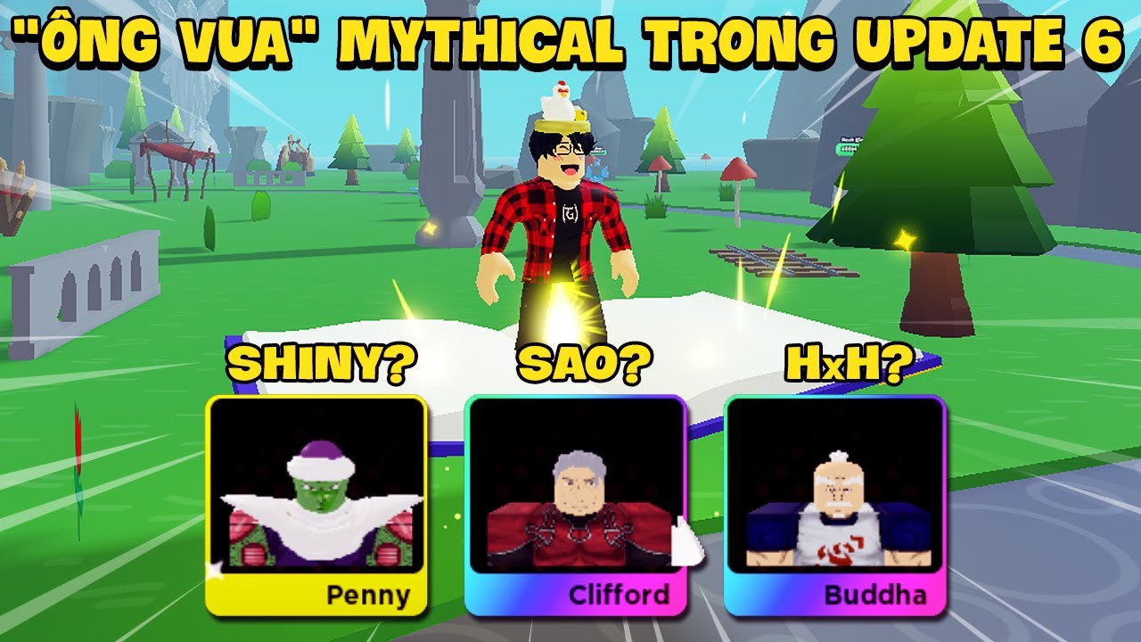 """Roblox – """"Ông Vua"""" Pet Mythical Mới Trong UPDATE 6 Anime Fighters Simulator"""