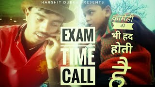 EXAM TIME ।। CALL TO BROTHER।। UP BOARD EXAM PRESSURE COMEDY।।Raj Dubey Harshit and Amit Dubey