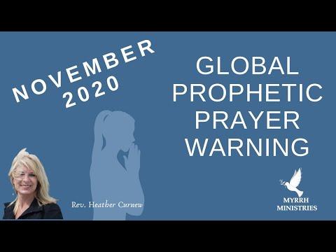 NOVEMBER GLOBAL PROPHETIC PRAYER WARNING
